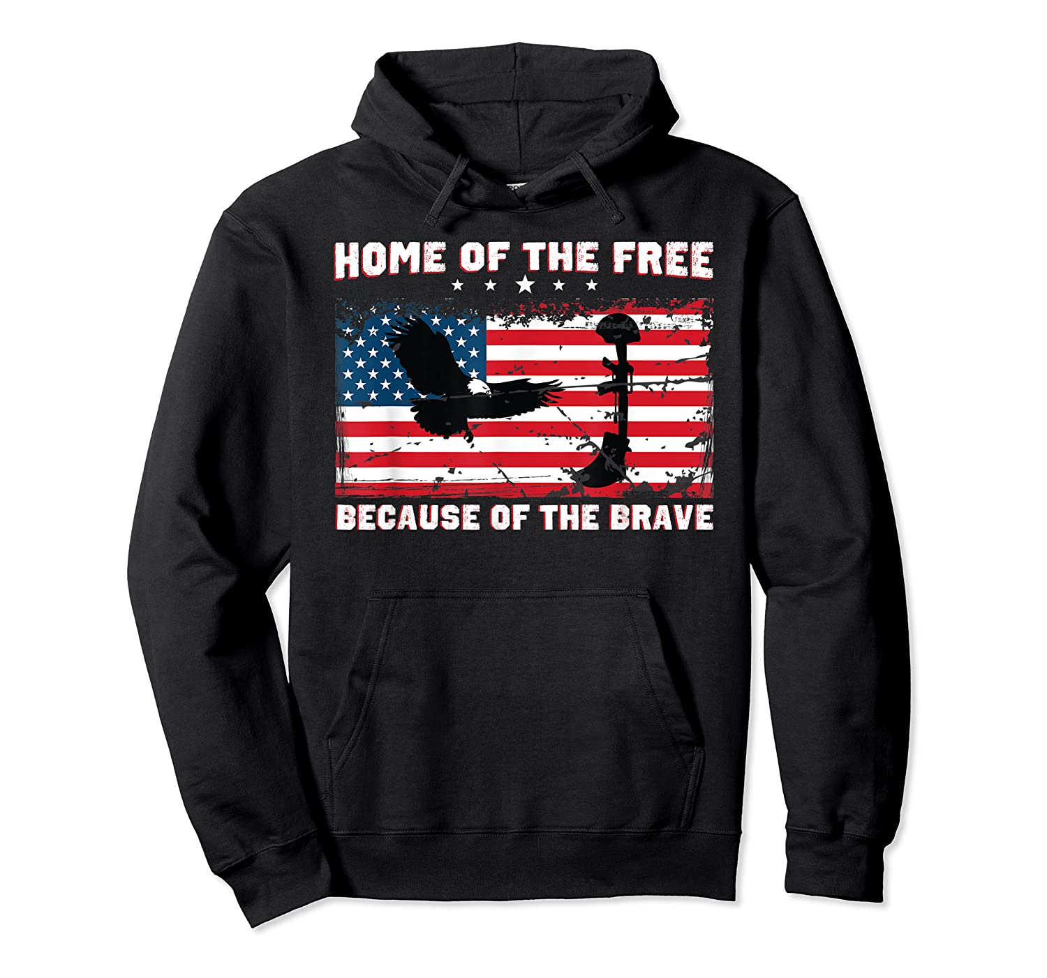 Home Of The Free Because Of The Brave Veterans Tshirt Unisex Pullover Hoodie