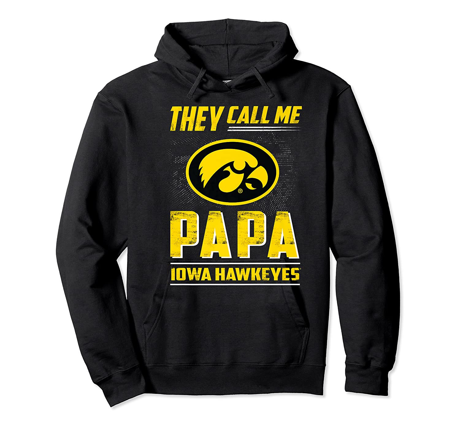Iowa Hawkeyes They Call Me Papa T-shirt - Apparel Unisex Pullover Hoodie