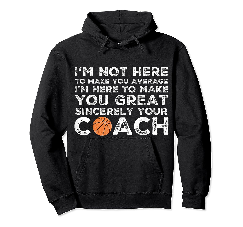 Funny Basketball Coach Shirt   Coaches Tshirt Gift Idea Unisex Pullover Hoodie