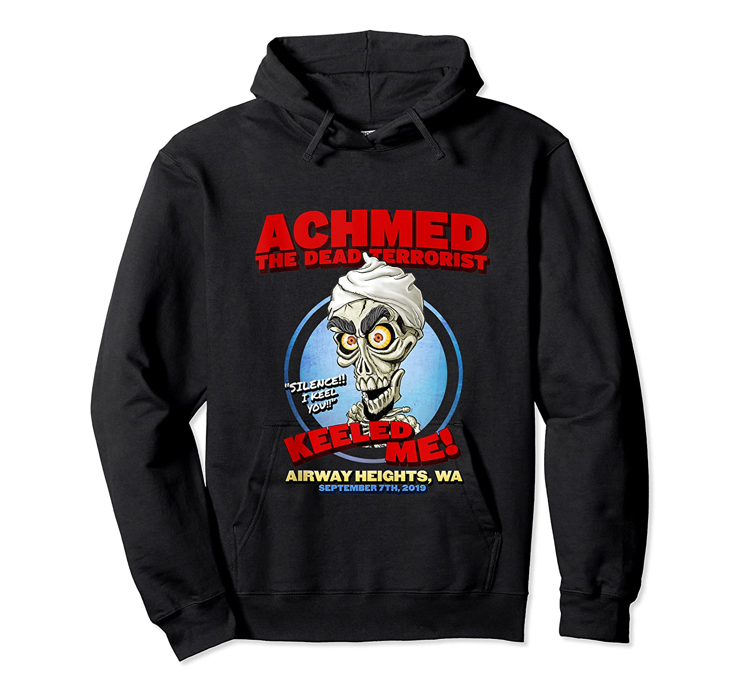 Achmed The Dead Terrorist Airway Heights Wa Tank Top Shirts Unisex Pullover Hoodie