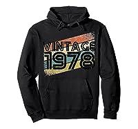 Vintage 1978 - Retro 40th T Shirt Gift 40 Yrs Years Old Hoodie Black