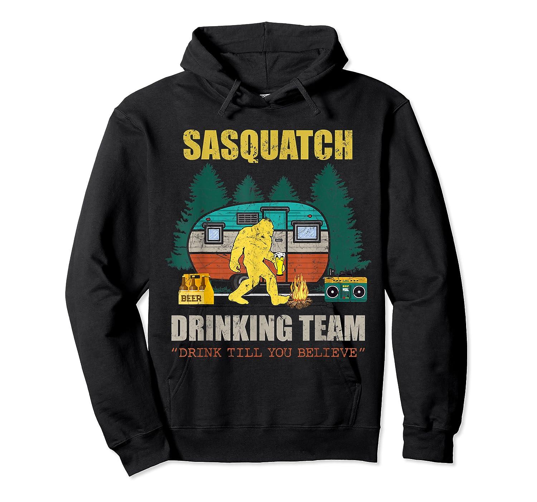 Sasquatch Drinking Team Drink Till You Believe Vintage T Shi Shirts Unisex Pullover Hoodie