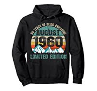 Born August 59 Limited Edition Bday Gift 59th Birthday Shirts Hoodie Black