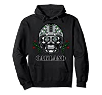 Oakland Football Helmet Sugar Skull Day Of The Dead T Shirt Hoodie Black