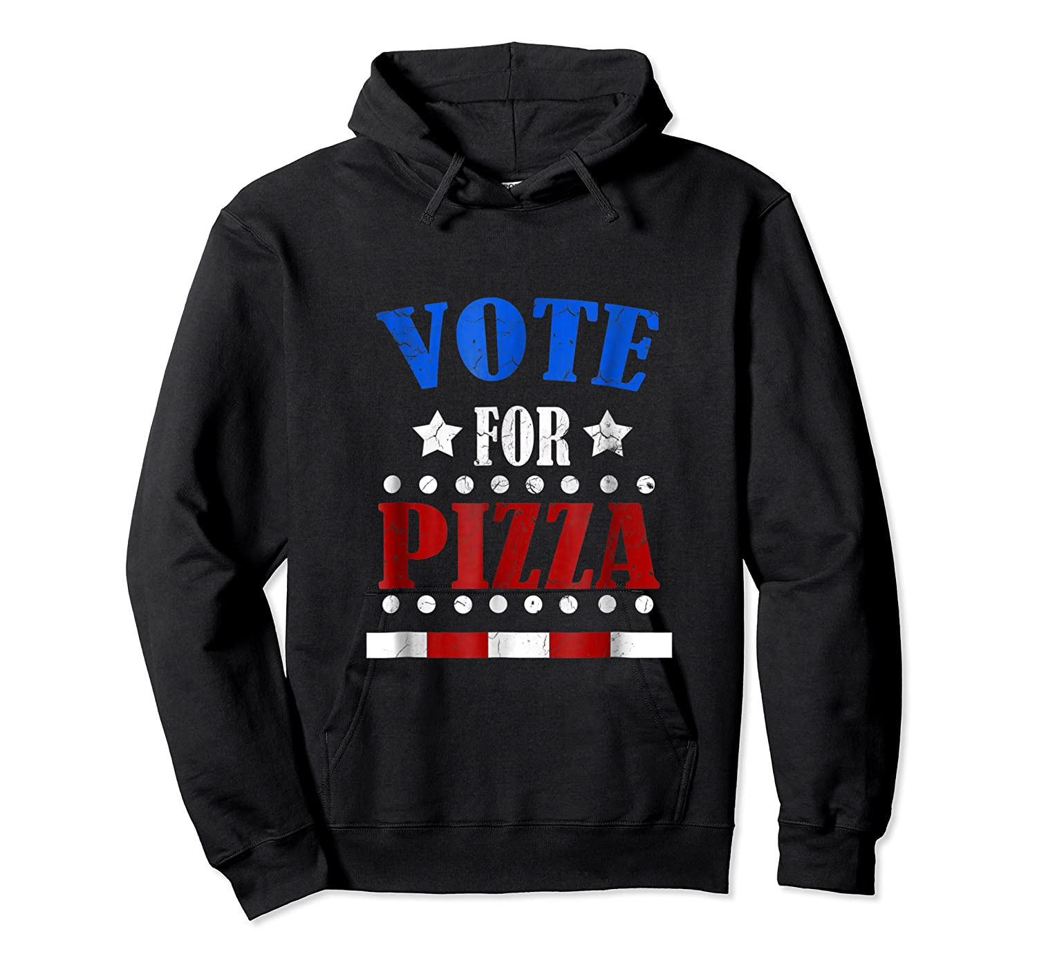Vote For Pizza T Shirt Funny National Pizza Day Tee Election Unisex Pullover Hoodie