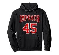 Impeach 45 T Shirt Red Edition Hoodie Black
