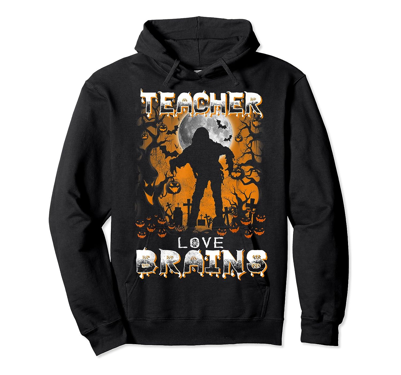 Teas Love Brains Funny Halloween School Gift T-shirt Unisex Pullover Hoodie