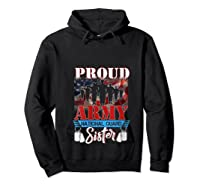 Proud Army National Guard Sister Mothers Day Shirt T-shirt Hoodie Black