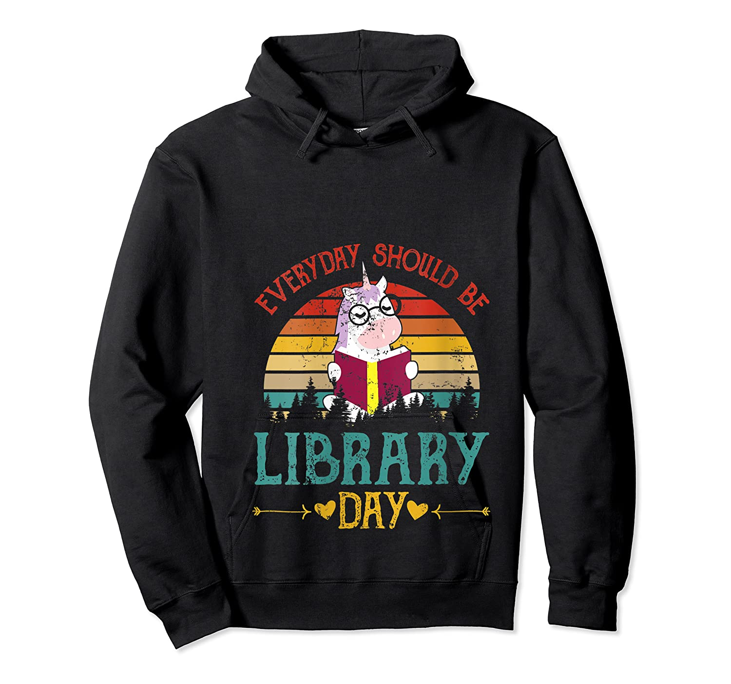 Vintage Everyday Should Be Library Day Unicorn Reading Book T Shirt Unisex Pullover Hoodie