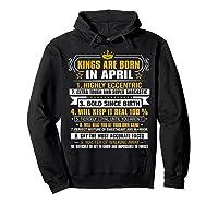 Kings Are Born In April Vintage Birthday Shirts Hoodie Black