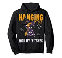 Dabbing Witch Halloween Shirt | Hanging Out With My Witches T-shirt Hoodie Black
