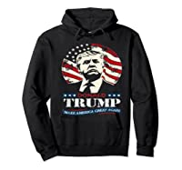Us Patriot Republican Trump Supporter Presidential Election T Shirt Hoodie Black