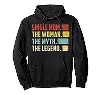 Vintage Single Mom The Woman The Myth The Legend T Shirt Hoodie Black
