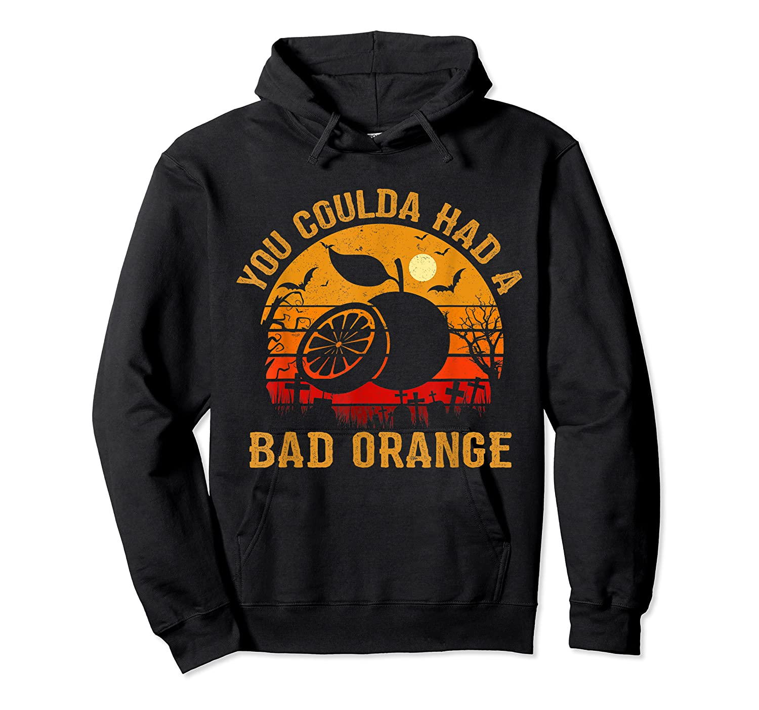 You Coulda Had A Bad Orange Happy Halloween Shirts Unisex Pullover Hoodie