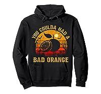 You Coulda Had A Bad Orange Happy Halloween Shirts Hoodie Black