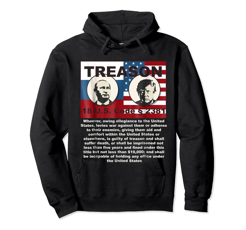 Trump Putin Treason T Shirt Impeach 45 Code 2381 Treason Unisex Pullover Hoodie