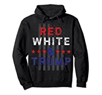 Red And Trump Usa Flag 2020 Election Donald Trump Shirts Hoodie Black
