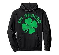 Shaced T Shirt Saint Patrick Day Gift Hoodie Black