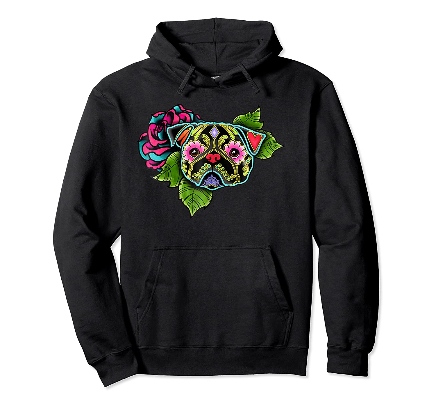 Black Pug Day Of The Dead Sugar Skull Dog Shirts Unisex Pullover Hoodie