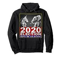 2020 Election Democrat Versus Republican Fighter T Shirt Hoodie Black
