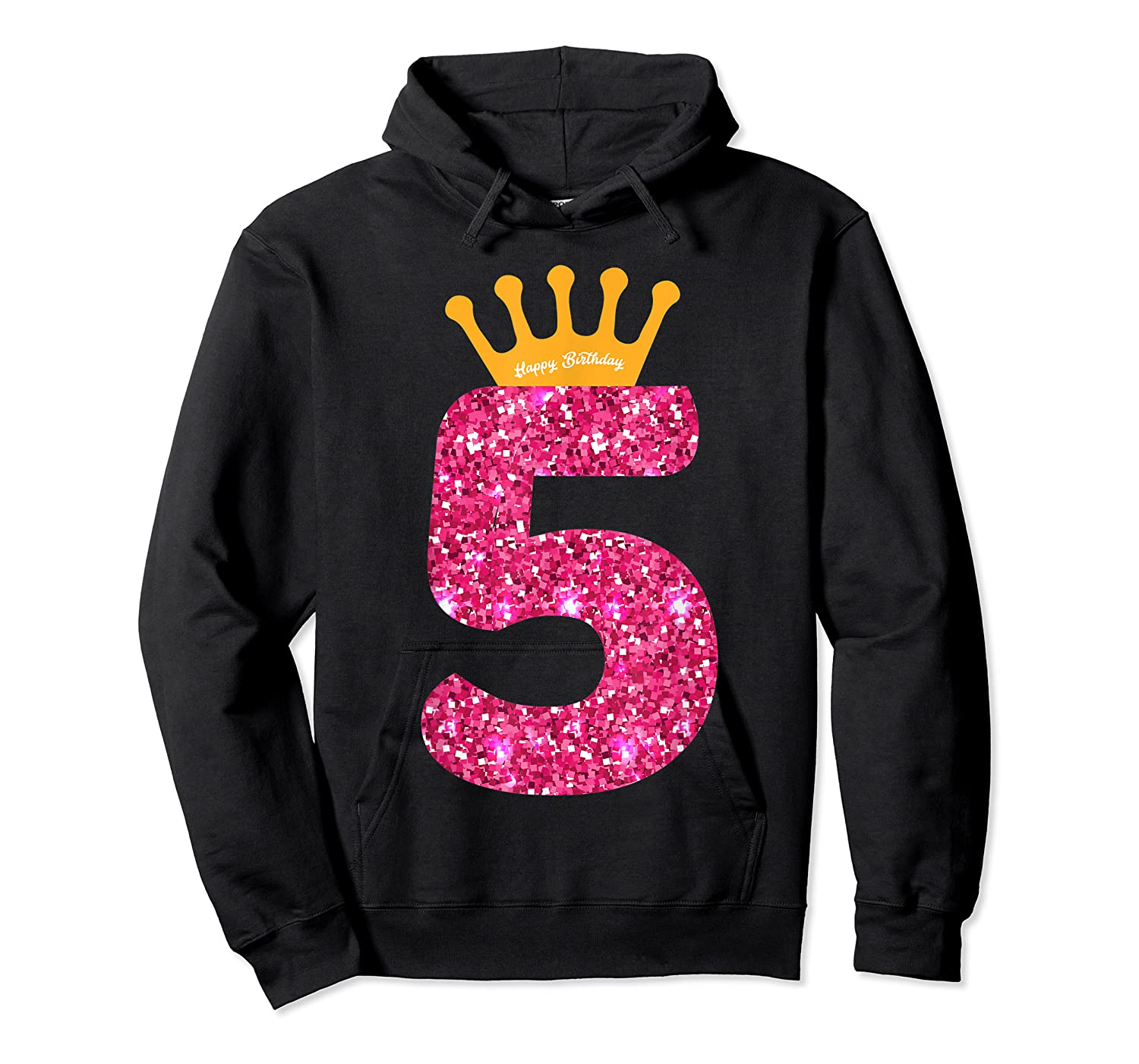 Happy Birthday Shirt, Girls 5th Party 5 Years Old Bday Unisex Pullover Hoodie