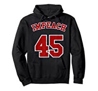 Anti Trump Red And Blue Retro Sports Style Impeach 45 T Shirt Hoodie Black