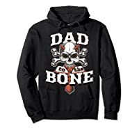 S Dad To The Bone Father S Day For Papa T Shirt Hoodie Black