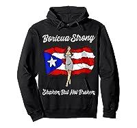 Boricua Strong Shaken But Not Broken Puerto Rican Flag Gift Shirts Hoodie Black