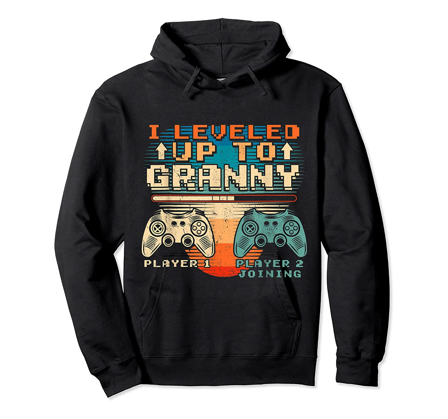 Leveled Up To Granny Vintage Gamer Promoted Shirts Unisex Pullover Hoodie