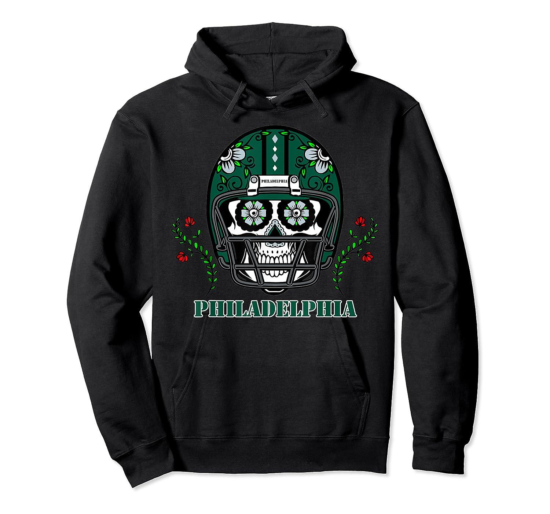 Philadelphia Football Helmet Sugar Skull Day Of The Dead T Shirt Unisex Pullover Hoodie