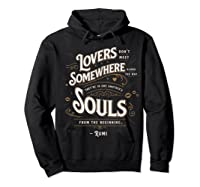 Lovers Somewhere Classic Love Quote Valentines Day T Shirt Hoodie Black