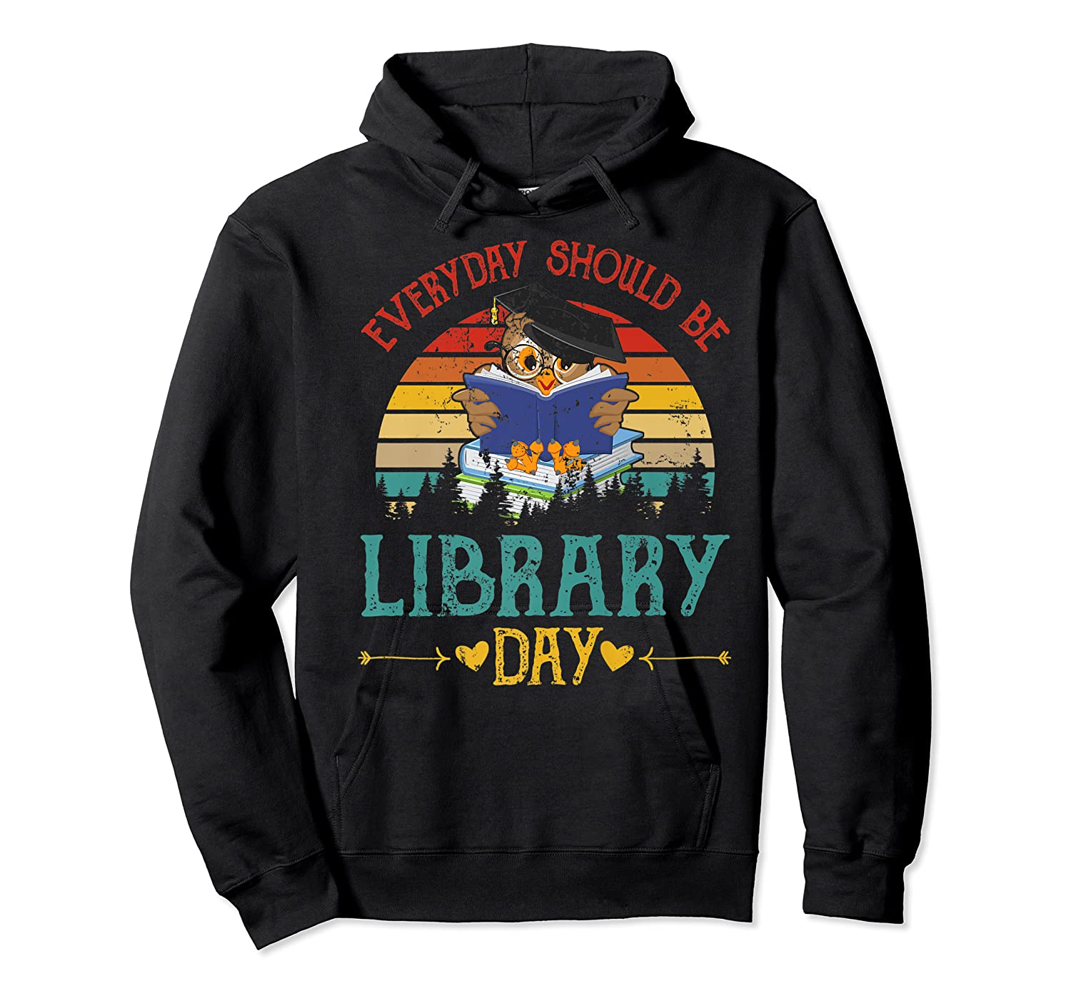 Vintage Everyday Should Be Library Day Owl Reading Book Gift Premium T Shirt Unisex Pullover Hoodie