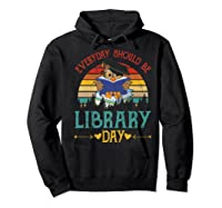 Vintage Everyday Should Be Library Day Owl Reading Book Gift Premium T Shirt Hoodie Black