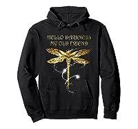 Hello Darkness My Old Friend Hippie T-shirt Dragonfly Hoodie Black