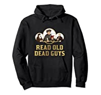 Read Old Dead Guys Funny Theology T Shirt Hoodie Black