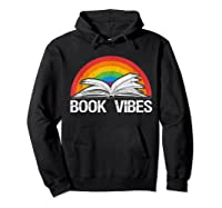 Vintage Retro Book Vibes Rainbow Gift For Reading Lovers T Shirt Hoodie Black