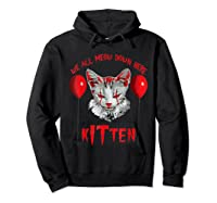 We All Meow Down Here Kitten Halloween Scary Cat T-shirt Hoodie Black