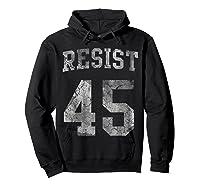 Resist Impeach 45 Anti Trump T Shirt Hoodie Black