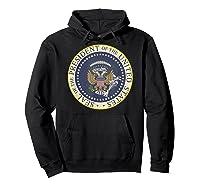 One Term Donnie Fake Presidential Seal Shirts Hoodie Black