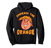 Impeach Trump Not My President Orange T Shirt Hoodie Black