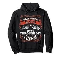 Gallagher Blood Runs Through My Veins Shirt 1t5d Hoodie Black