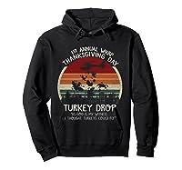 Thanksgiving Turkey Funny Wkrp Turkey Drop Shirts Hoodie Black