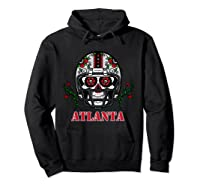 Atlanta Football Helmet Sugar Skull Day Of The Dead T Shirt Hoodie Black