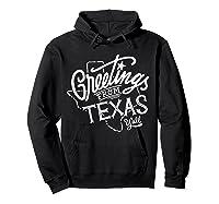 Greetings From Texas American Shirts Hoodie Black