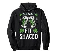 Shaced Tshirt Saint Patrick S Day Gift Shaced Shirt Hoodie Black