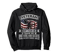 Veteran Don T Thank Me Veterans Day T Shirt Hoodie Black