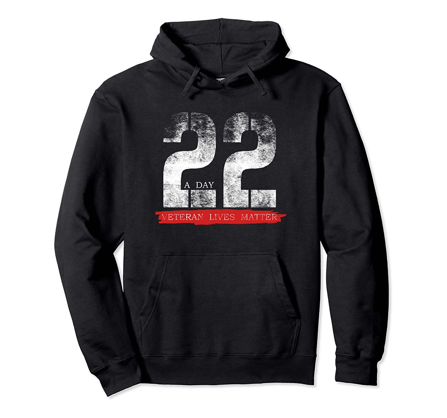 22 A Day Veteran Lives Matter Military Suicide Awareness T Shirt Unisex Pullover Hoodie