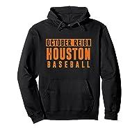 Distressed October City Baseball Apparel   Houston Reign T-shirt Hoodie Black