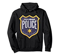 Grammar Police To Correct And Serve Shield Badge T Shirt Hoodie Black