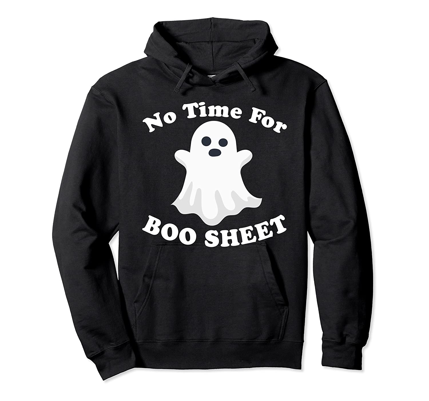 Halloween No Time For Boo Sheet Mom Funny Pun Sarcasm Shirts Unisex Pullover Hoodie